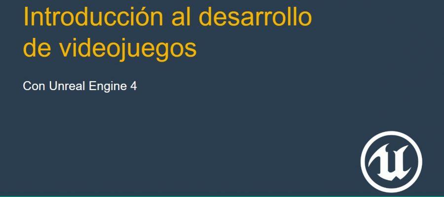 Introduccion al desarrollo de videojuegos Universidad de Alicante